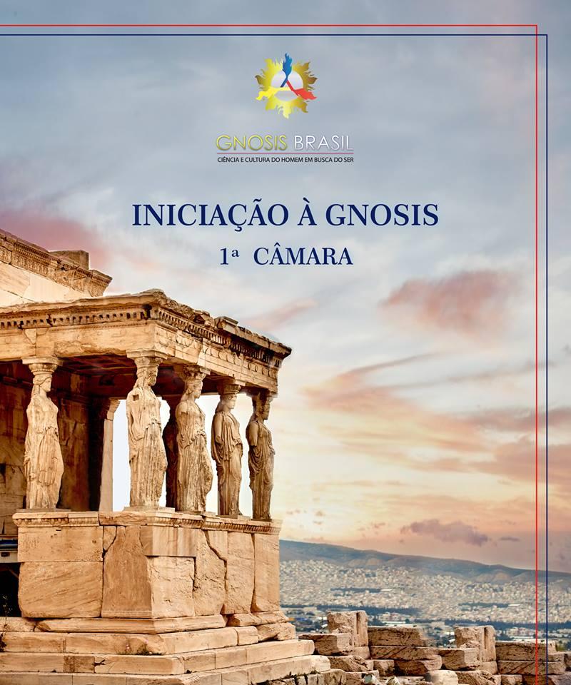 Iniciação à Gnosis - Primeira Câmara